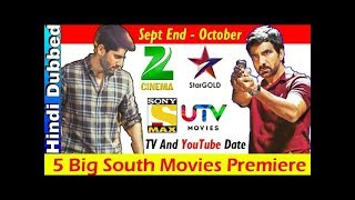 Top 5 Upcoming South Hindi Dub Movies This September Last And October Latest News 2018