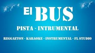 El Bus - Yelsid Instrumental ORIGINAL GRATIS - Reggaeton 2015