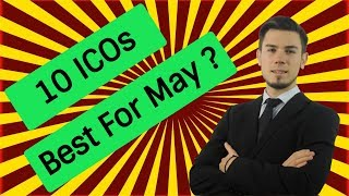 🏧 SEE 10 ICOs For MAY 2018 CRYPTO MILLIONAIRE 💰
