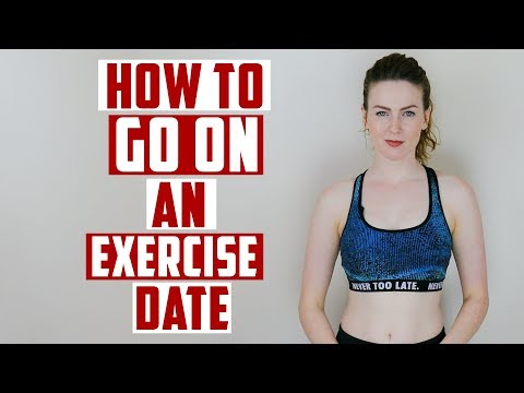 How To Go On An Exercise Date?
