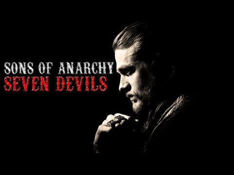 Sons of Anarchy || SEVEN DEVILS