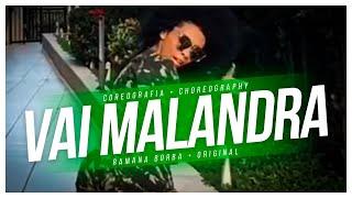 Vai Malandra - Anitta feat Mc Zaac ( COREOGRAFIA/CHOREOGRAPHY) / Ramana Borba