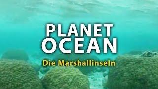 Planet Ocean - Die Marshallinseln (2011) [Dokumentation] | Film (deutsch)
