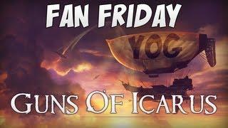 Fan Friday - Guns of Icarus