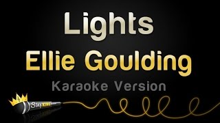 Ellie Goulding - Lights (Karaoke Version)