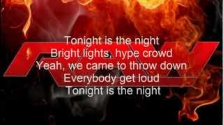 WWE RAW New Theme song Tonight is the night Lyrics
