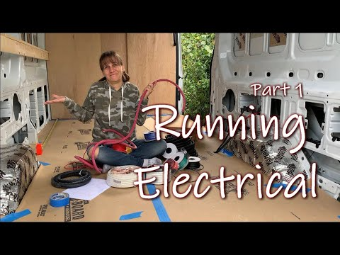 Van Conversion: Running Electrical Wires | DIY Campervan Electrical System Part 1