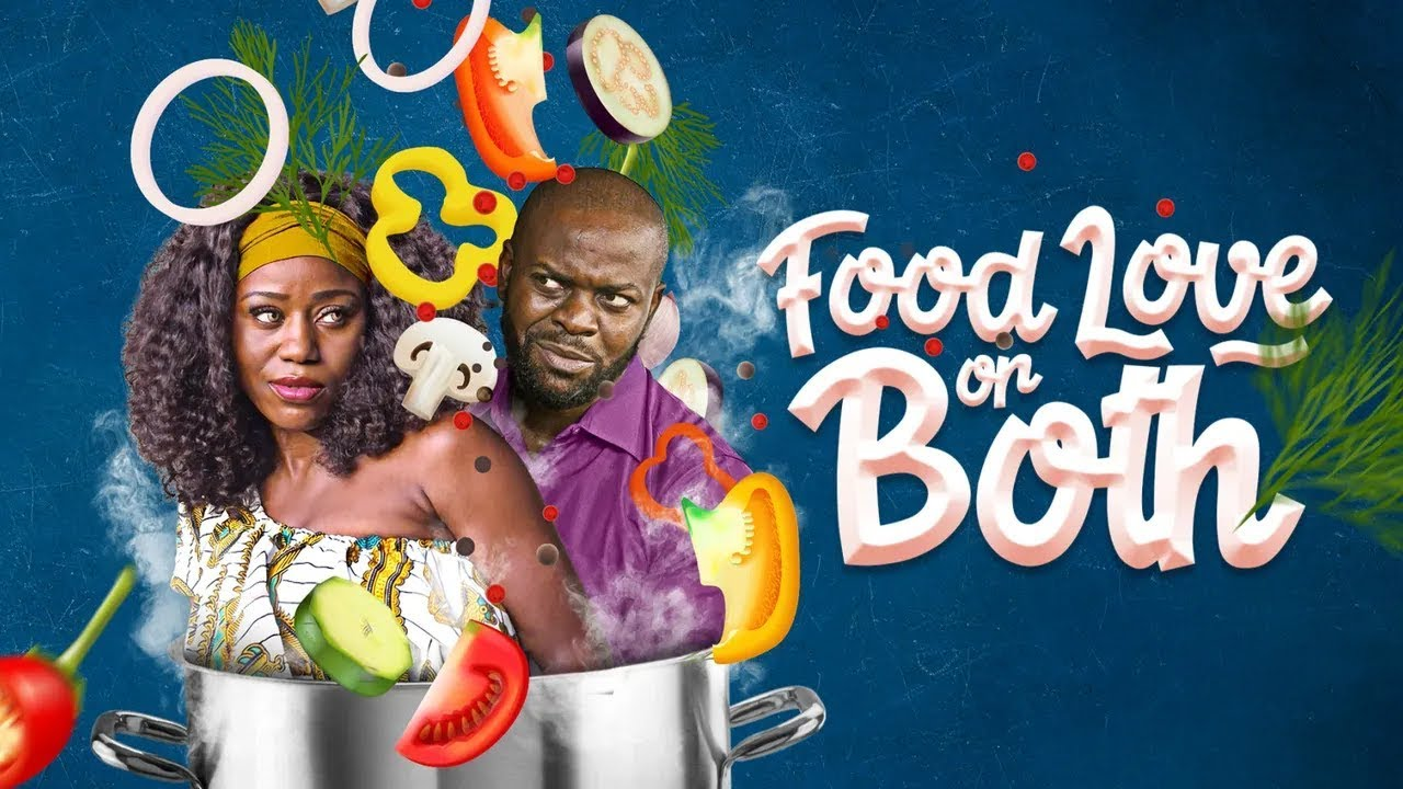 Food Love Or Both | iROKOtv Nollywood Movie 2020 | PREVIEW