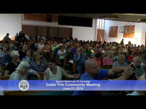 Cedar Fire Community Meeting 6/21/16