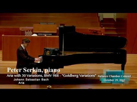Peter Serkin, piano: Bach's Goldberg Variations, BWV 988