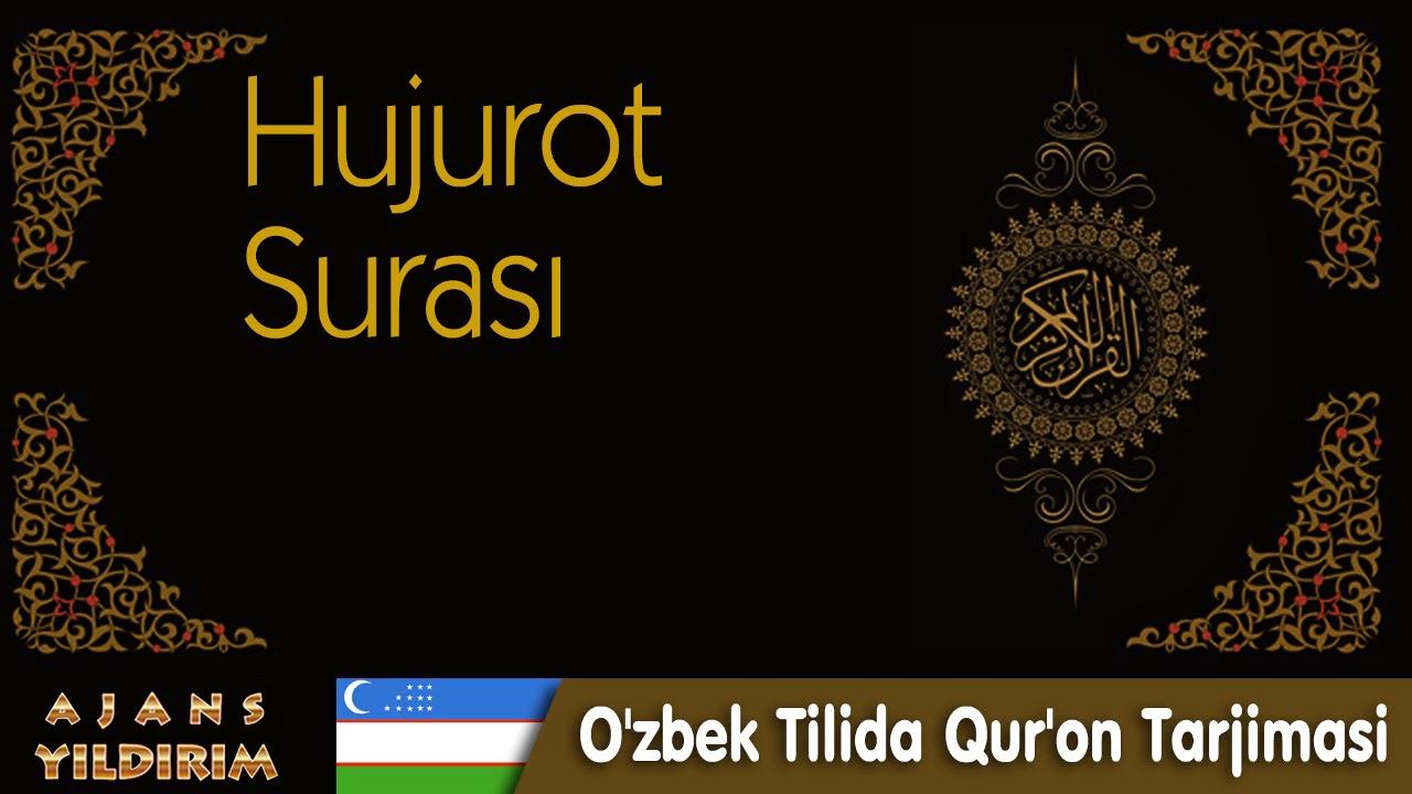 049 - Hujurot - O'zbek Tilida Qur'on Tarjimasi MyTub.uz