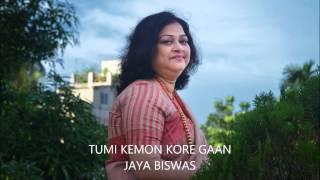 TUMI KEMON KORE GAN KORO  BY JAYA BISWAS