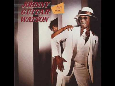 Johnny Guitar Watson- LOVE JONES