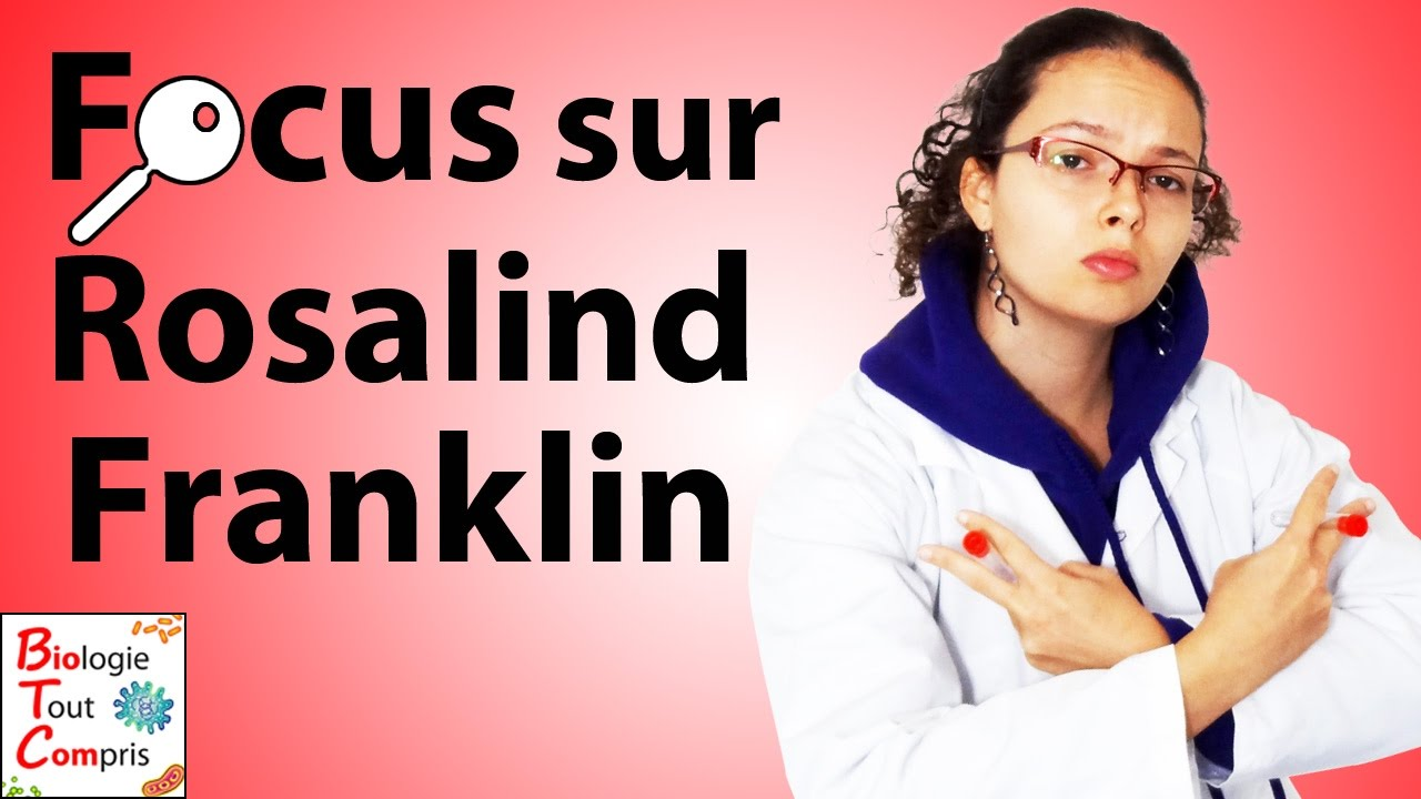[BioTCom] Focus sur Rosalind Franklin