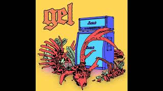 GEL - GEL [2019 Hardcore Punk]