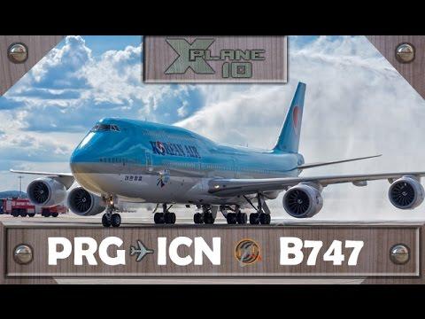 X-Plane 10.50 | Praga [PRG] ✈ Seoul [ICN] | KAL936 | B747 [IVAO]