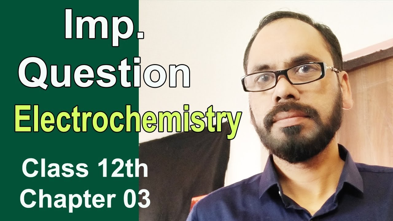 16 Imp Questions for Electrochemistry Class 12th Chap 03 NCERT Vikram HAP  Chemistry