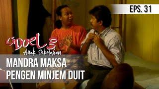 Video SI DOEL ANAK SEKOLAHAN - Mandra Maksa Pengen Minjem Duit download MP3, 3GP, MP4, WEBM, AVI, FLV November 2019