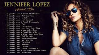 Top 20 Jennifer Lopez Songs || Jennifer Lopez Greatest Hits Full Album