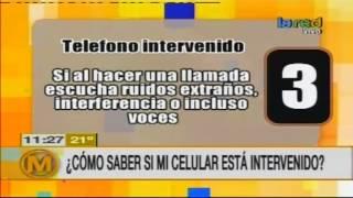 ¿Cómo saber si mi celular está intervenido?