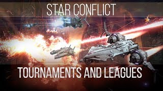 Star Conflict: Tournaments and Leagues