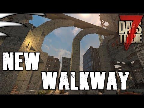 7 Days To Die   New Walkway   Season 1 - Part 30