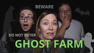 ABANDONED GHOST FARM SPIRITS LIVE THERE