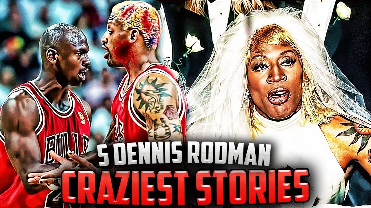 The Time Dennis Rodman Wore A Wedding Dress 4 More Stories You Will Believe