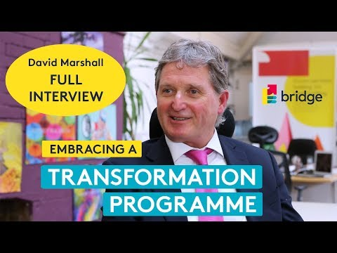 Starting a transformation programme - David Marshall interview