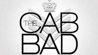 Bad-The Cab