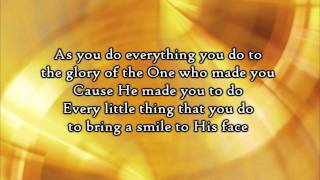 Steven Curtis Chapman - Do Everything (Lyrics)