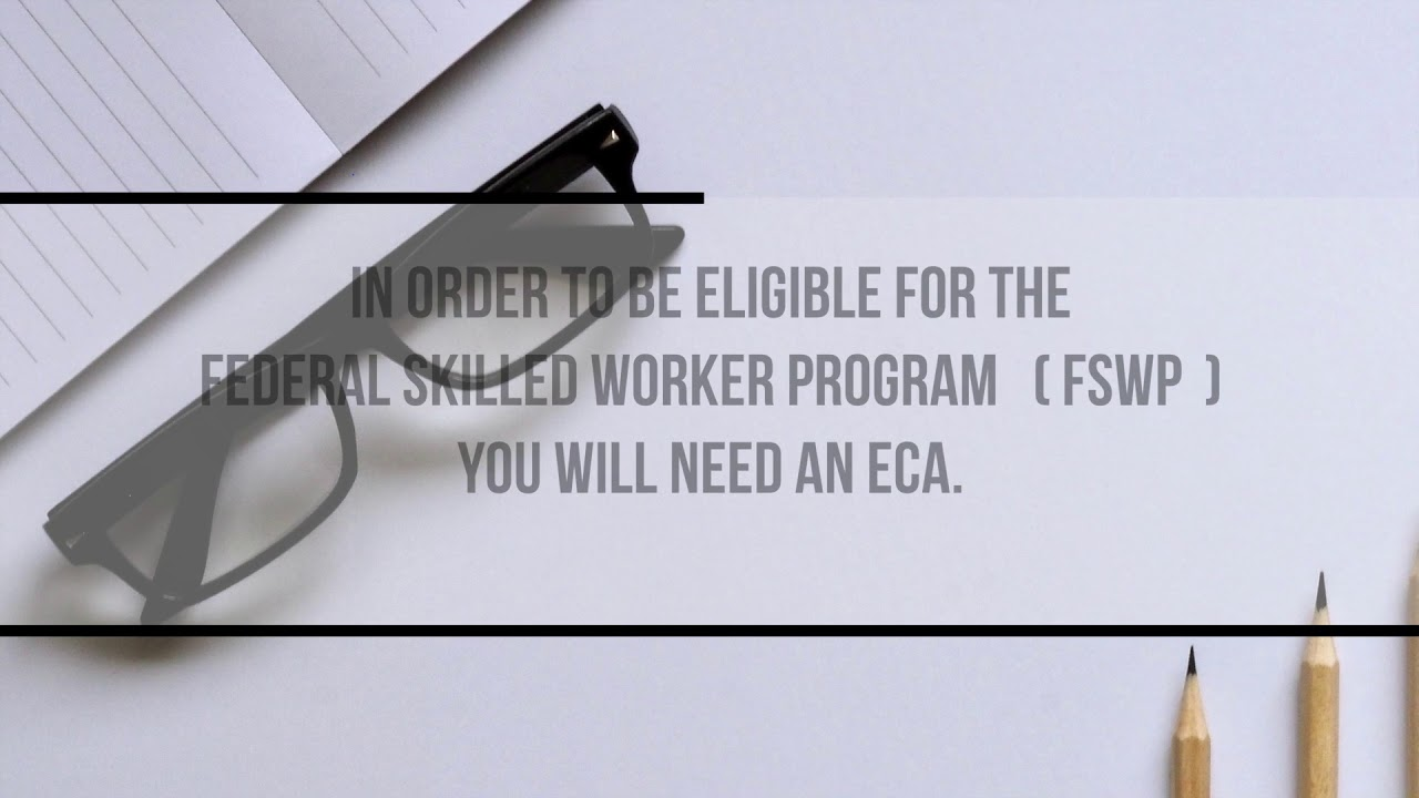 Educational Credential Assessment ECA for Express Entry
