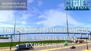 Cebu–Cordova Link Expressway Second Cinematic - Cities: Skylines