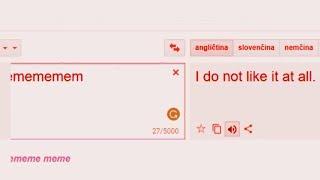 Google Translate doesn't like memes