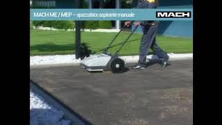 MACH ME/MEP Spazzatrice aspirante manuale