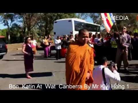 SK Media Report  by Mr KiviHong From Bon  Katin At  Wat  Canberra By Mr Kivi Hong 1