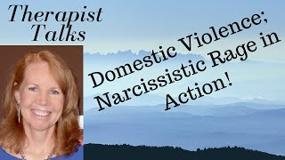 Domestic Violence; Narcissistic Anger In Action! |Shannon Petrovich LCSW, BCD