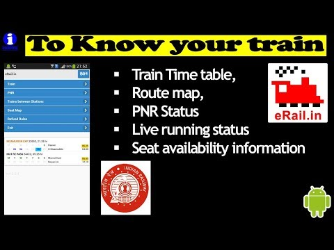 To Know About Your Train   ERail App Review   Indian Railway Official App