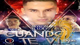 Cuando Te Vi [Oficial Remix] - Lil Silvio & El Vega Feat. Reykon El Lider ®