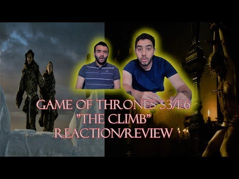 "Game of Thrones Season 3 Episode 6 REACTION/REVIEW!! ""The Climb"""