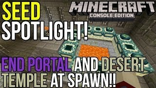 Minecraft Xbox & PS3: Seed Spotlight! | End Portal & Desert Temple at Spawn!