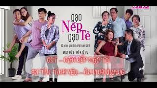 [1 Hour] OST Gạo Nếp Gạo Tẻ - Đi Tìm Tình Yêu cover Love and life