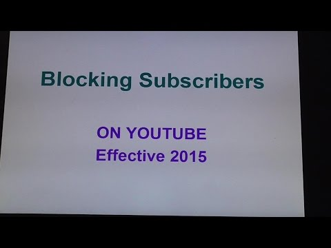 How To Block Subscribers on YouTube 2015 THIS WORKS
