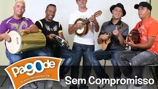 Pagode 90 - Grupo Sem Compromisso - Radio Transcontinental FM 104,7