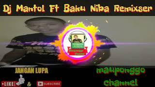 Dj lewa lenggang remix//Dj mantol ft Baku niba remix//mauponggo channel