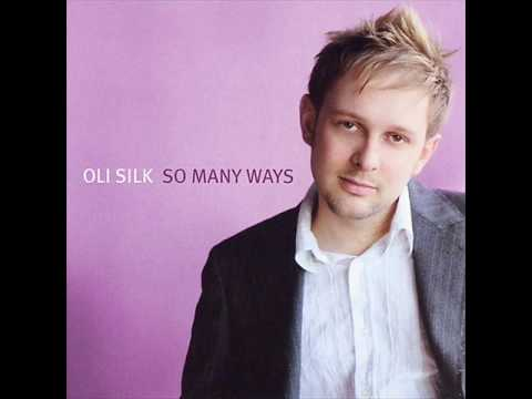 Oli Silk-So Many Ways.wmv