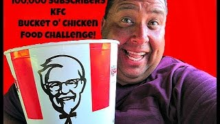100,000 Subscribers KFC Bucket O