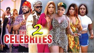THE CELEBRITIES (New Hit Movie) EPISODE 2 - DESTINY ETIKO 2021 Latest Nigerian Nollywood Movie