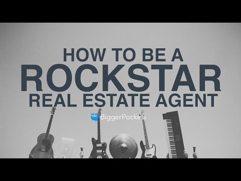 How to Be a Rockstar Real Estate Agent