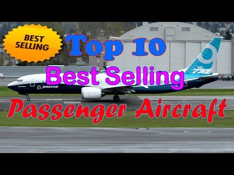 Top 10 best selling passenger aircraft in the world [HD]